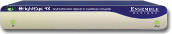 ENSEMBLE DESIGN BrightEye 48 3G/HD/SD/ASI Optical to Electrical